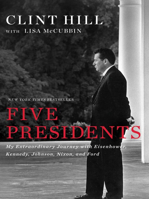 Title details for Five Presidents by Clint Hill - Available
